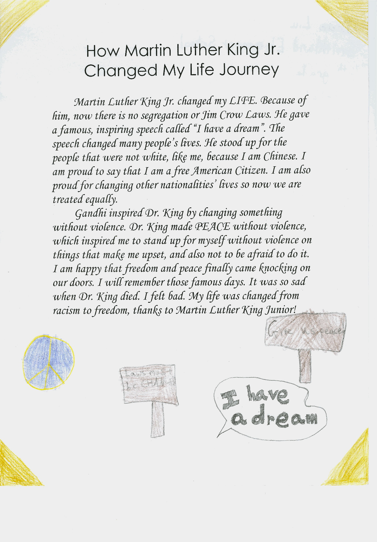 essay on martin luther king It is not only in the us where martin luther king jr civil disobedience essay samples find a special place in the hearts of many but all over the globe even.